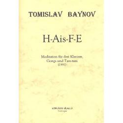 Baynov, Tomislav: H-Ais-F-E : Meditation für 3 Klaviere, Gongs und Tam-Tam, Partitur