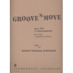 Schneider, Markus Michael: Groove 'n' move : f├╝r 2 Umzugskisten Spielpartitur