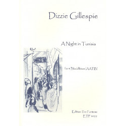 Gillespie, Dizzy (John Birks): A Night in Tunisia : für 4 Blockflöten (AATB) Partitur und Stimmen