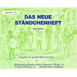 Das neue Ständchenheft : für Blasorchester Klarinette 1 in B