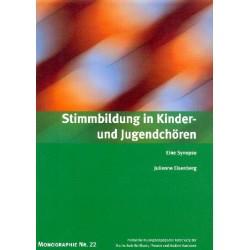 Eisenberg, Julienne: Stimmbildung in Kinder- und Jugendchören - eine Synopse