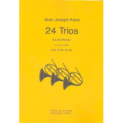 Kenn, Jean-Joseph: 24 Trios Band 2 (Nr.15-24) : für 3 Hörner Partitur und Stimmen