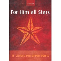 For Him all Stars : for female chorus and piano score