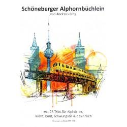 Frey, Andreas: Schöneberger Alphornbüchlein : für 3 Alphörner Spielpartitur