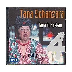 Tana Schanzara - Tana in Moskau CD