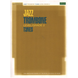 Jazz Trombone Tunes Grade 2 (+CD) : fro trombone and piano