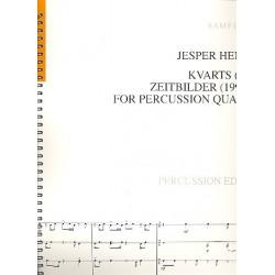 Hendze, Jasper: Kvarts und Zeitbilder : für 4 Percussionisten Partitur