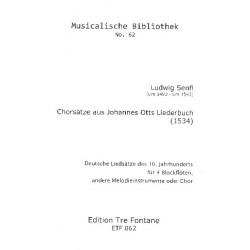 Senfl, Ludwig: Chorsätze aus Johannes Otts Liederbuch für 4 Blockflöten (SAAB) (andere Melodieinstrumente / Chor) Partitur und