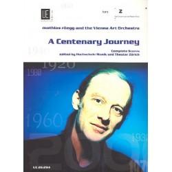 A centenary Journey (+CD) : f├╝r Gesang und Blasorchester Studienpartitur