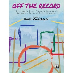 Garibaldi, David: Off the Record : for drum set