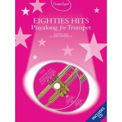 Eighties Hits (+2 CD's) : for trumpet Guest Spot Playalong