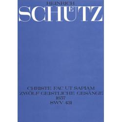 Schütz, Heinrich: Christe fac ut sapiam op.13,12 SWV431 : für 4 Stimmen (Instrumente), Bc ad lib Partitur