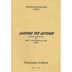 Bombardelli, Umberto: Leaving the Autumn : f├╝r 4 Blockf├Âten (SATT) 4 Partituren