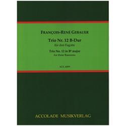 Gébauer, Francois-Réné: Trio B-Dur Nr.12 für 3 Fagotte Partitur und Stimmen