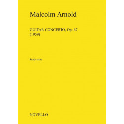 Arnold, Malcolm: Concerto op.67 : for guitar and orchestra study score