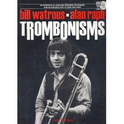Raph, Alan: Trombonisms (+CD) : An Extension of standard trombone techniques and an introduction to some new ones