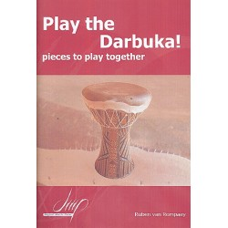 Rompaey, Ruben van: Play the Darbuka : for 2-6 instruments score