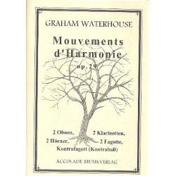 Waterhouse, Graham: Mouvements d'Harmonie für 2 Oboen, 2 Klarinetten, 2 Hörner, 2 Fagotte und Kontrafagott Partitur und Stimmen