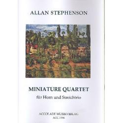 Stephenson, Allan: Miniature Quartet : f├╝r Horn, Violine, Viola und Violoncello Partitur und Stimmen