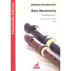 Bombardelli, Umberto: Slow Moments : f├╝r 4 Blockf├Âten (SSAA) 4 Spielpartituren