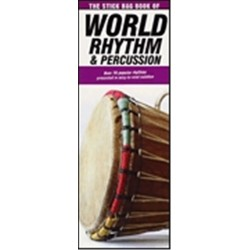 The Stick Bag Book of World Rhythm and Percussion : for drums
