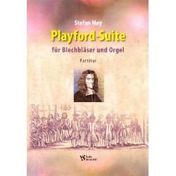 Mey, Stefan: Playford-Suite : für 8 Blechbläser und Orgel (Schlaginstrumente ad lib) Spielpartitur