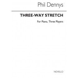 Dennys, Phil: Three-Way Stretch : for piano 3 players score