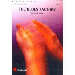 Haan, Jacob de: The Blues Factory : for concert band score and parts