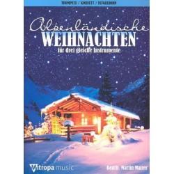 Alpenländische Weihnachten : für 3 Trompeten (Kornette/Flügelhörner) Spielpartitur