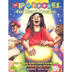 Dworsky, Alan: Hip Grooves (+CD) : for hand drummers