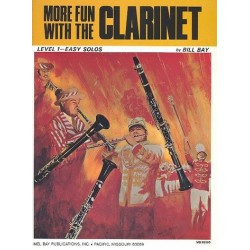 More Fun with the Clarinet Level 1 : for clarinet solo