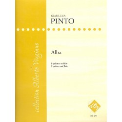 Pinto, Gianluca: Alba : f├╝r 8 Gitarren und Fl├Âte Partitur und Stimmen