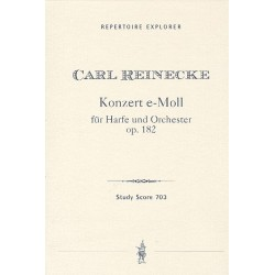 Reinecke, Carl: Konzert e-Moll op.182 : für Harfe und Orchester Studienpartitur
