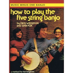 Weissman, Dick: MUSIC MINUS ONE BANJO HOW TO PLAY THE FIVE STRING BANJO BOOK+CD