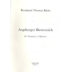 Klein, Berhard Thomas: Augsburger Bienenstich : für 2 Posaunen (2 Baritone)