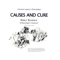 Belfrage, Bengt: A Brass-Player's Testament - Causes and Cure - Overstrain Injuries in Brass-Players (en +CD)