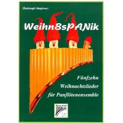 Weihn8spanik : für 4 Panflöten (Ensemble) (AATB) Spielpartitur