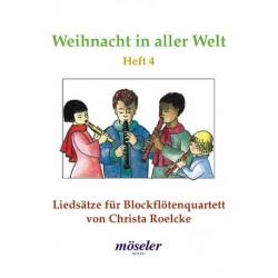 Weihnacht in aller Welt Band 4 : Liedsätze für 4 Blockflöten (SSAB) Spielpartitur