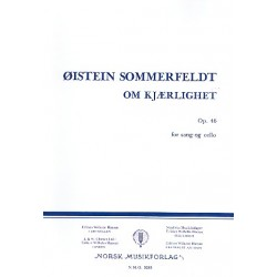 Sommerfeldt, Öistein: Om Kjaerlighet op.46 : for voice and cello