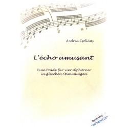 Csollány, Andrea: L'Écho amusant : für 4 Alphörner in gleicher Stimmung 4 Spielpartituren