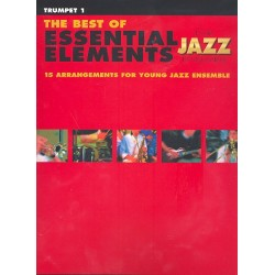 The Best of Essential Elements : for Jazz Ensemble trumpet 1