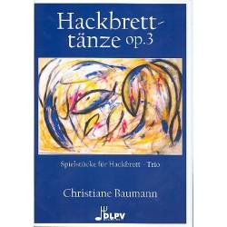 Baumann, Christiane: Hackbretttänze op.3 : für 3 Hackbretter Partitur und Stimmen