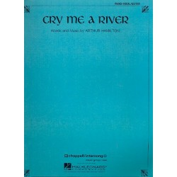 Hamilton, Arthur: Cry me a River : for piano/vocal/guitar