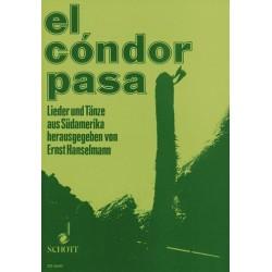 El condor pasa : Lieder und Tänze aus Südamerika Melodie-Ausgabe (dt/sp)