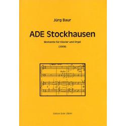 Baur, Jürg: Ade Stockhausen : für Klavier und Orgel Spielpartitur (2008)