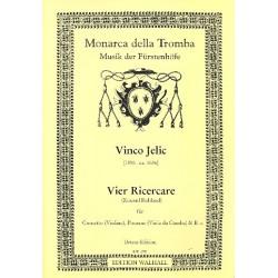 Jelic, Vinco: 4 Ricercare : für Kornett (Violine), Posaune (Vaila da gamba) und Bc Partitur und Stimmen