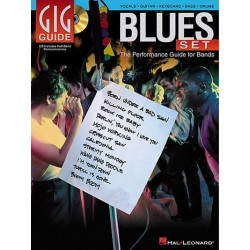 Gig Guide Blues Set (+CD) : the performance set for bands (vocals, guitar, keyboard, bass and drums)
