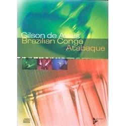 Assis, Gilson de: Brazilian Conga Atabaque : Traditional and modern rhythms from Brazil