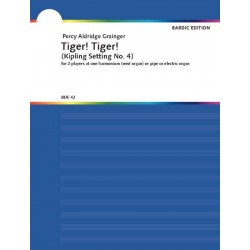 Grainger, Percy Aldridge: Tiger! Tiger! set for 2 players at one harmonium (or reed, pipe or electric organ