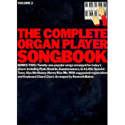 The Complete Organ Player Songbook Series 2 Vol.2 21 popular songs for electronic organ